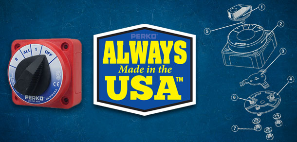 Always Made in the USA - Battery Selector Switch